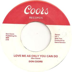 Coors 1 - Coors, Don - Love Me as Only You Can Do