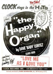 Cortez, Dave Baby - 04-59 - The Happy Organ
