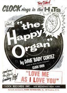 Cortez, Dave Baby - 04-59 - The Happy Organ
