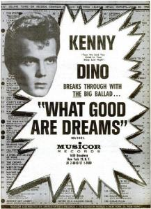Dino, Kenny - 07-62 - What Good Are Dreams