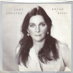 ELEKTRA 45355 - COLLINS JUDY - BREAD AND ROSES PS FRONT