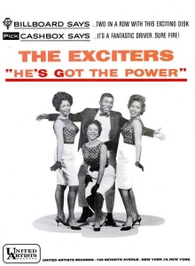 Exciters - 02-63 - He's Got the Power