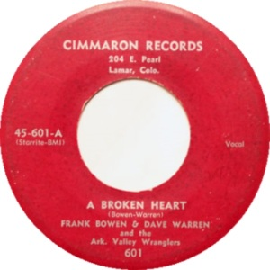 frank-bowen-and-dave-warren-and-the-ark-valley-wranglers-a-broken-heart-cimmaron-lamar-co