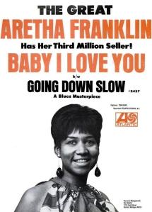 Franklin, Aretha - 07-67 - Baby I Love You