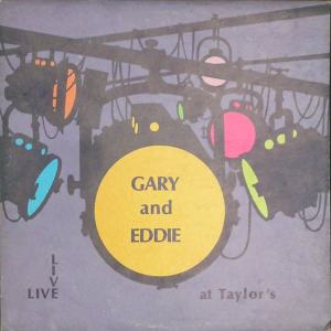 Gary & Eddie - Cartay 2141 - Gary & Eddie - At Taylors