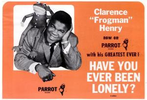 Henry, Clarence Frogman - 11-64 - Have You Ever Been Lonely