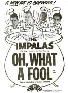 Impalas - 06-59 - Oh What a Fool