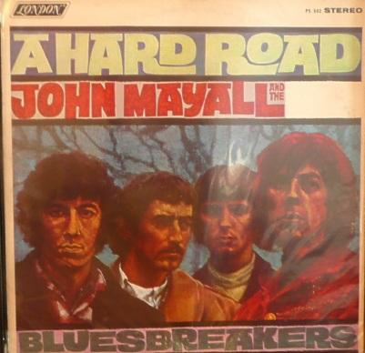 Mayall's Bluesbreakers - London - A Hard Road