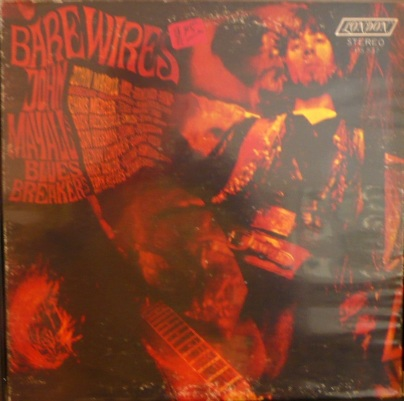 Mayall's Bluesbreakers - London - Bare Wires