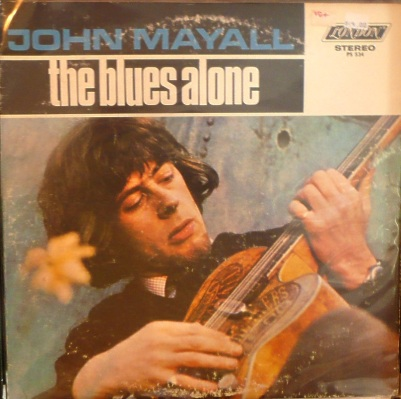 Mayall's Bluesbreakers - London - The Blues Alone