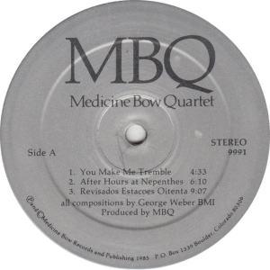 MEDICINE BOW QUARTET - MED BOW 9991 - MBQ R1