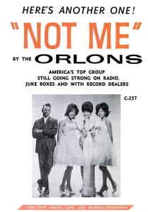 Orlons - 06-63 - Not Me