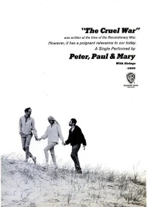 Peter, Paul & Mary - 10-66 - The Cruel War