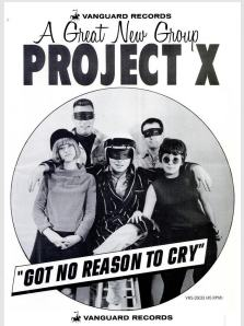 Project X - 11-65 - Got No Reason to Cry