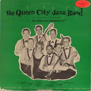 Queen City - Zeno 98 - Queen City Jazz Band - The Saints Go Stomping In