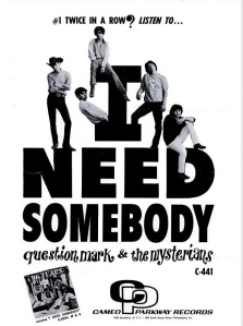 Question Mark & Mysterians - 11-66 - I Need Somebody