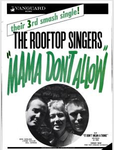 Rooftop Singers - 07-63 - Mama Don't Allow