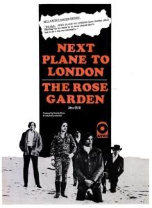 Rose Garden - 11-67 - Next Plane to London