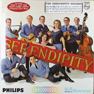 Serendipity - Philips 200-115 - Serendipity Singers - Don't Let the Rains Come Down