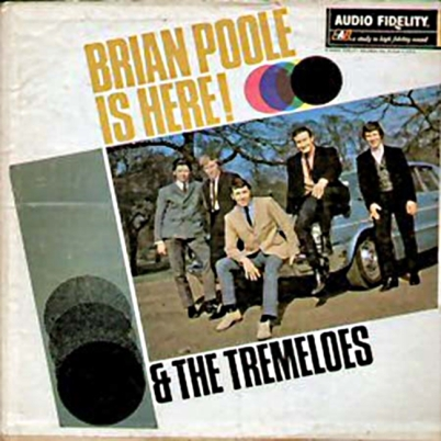 Tremeloes & Brian Poole - Audio Fidelity - Brian is Here