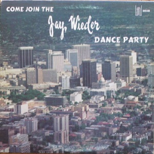 Wieder, Jay - Come Join the Dance Party