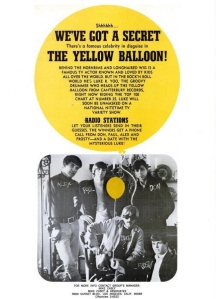 Yellow Balloon - 05-67 - We've Got a Secret
