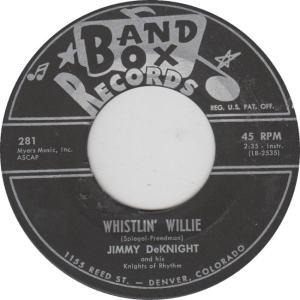 BAND BOX 281 - DEKNIGHT, JIMMY - WHISTLIN WILLIE