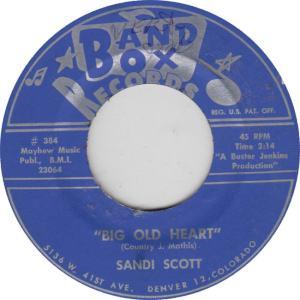 BAND BOX 384 - SCOTT, SANDI - BIG OLD HEART