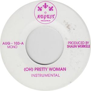AUGUST 103 - WERKELE, SHAUN - PRETTY WOMAN A