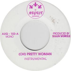 AUGUST 103 - WERKELE, SHAUN - PRETTY WOMAN A