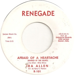 Allen, Ira - Renegade 101 - Afraid Of A Heartache