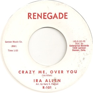 Allen, Ira - Renegade 101 - Crazy Me Over You