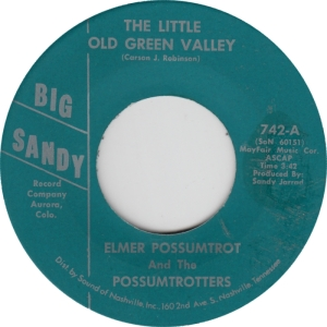 Big Sandy 742 - Possumtrotters - Little Old Green Valley
