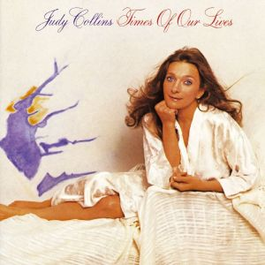 ELEKTRA - COLLINS JUDY - TIMES OF OUR LIVES - 82 A