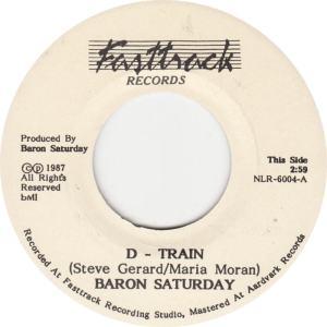 Fast Track 6004 - Baron Saturday - D Train