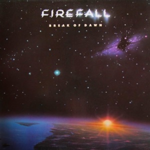FIREFALL - ATLANTIC 80017 - BREAK OF DAWN