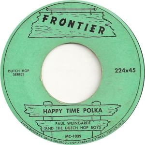 Frontier 224 - Weingardt, Paul & Dutch Hop Boys - Happy Time Polka