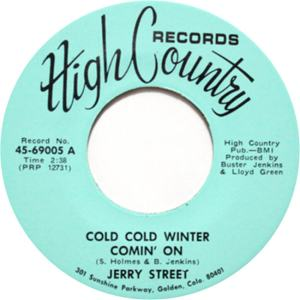 High Country 69005 - Street, Jerry - Cold Cold Winter Comin On R