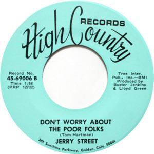 High Country 69005 - Street, Jerry - Don't Worry About the Poor Folks R