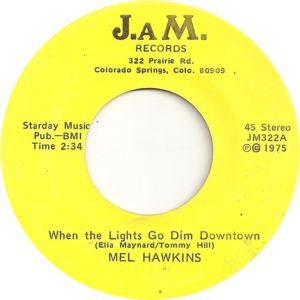 JAM 322 - Hawkins, Mel - When the Lights Go Dim Downtown
