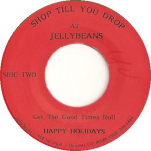 Jellybean 1 -Jellybeans - Let the Good Times Roll