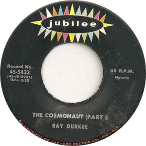 Jubilee 5422 - Durkee, Ray - The Cosmonaut Part I