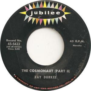 Jubilee 5422 - Durkee, Ray - The Cosmonaut Part II