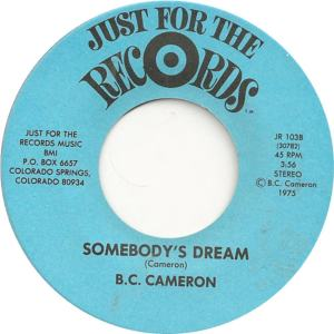 Just for the Records 103 - Cameron, B.C. - Somebody's Dream
