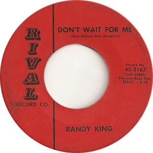 King, Randy - Rival - DON'T WAIT
