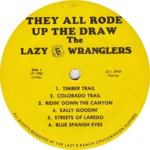 LAZY B WRANGLERS - LAZY B1980 - UP THE DRAW A