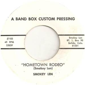 Len, Smokey - Band Box Custom 103 - Hometown Rodeo