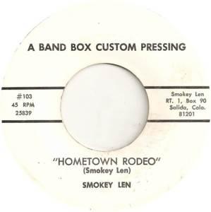 Len, Smokey - Band Box Custom 103 - Hometown Rodeo