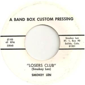 Len, Smokey - Band Box Custom 103 - Loser's Club