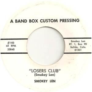 Len, Smokey - Band Box Custom 103 - Loser's Club